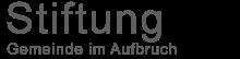 Stiftung Gemeinde im Aufbruch